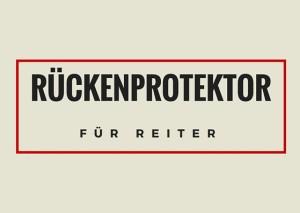 Der Rückenprotektor schützt Reiter bei Reitunfällen